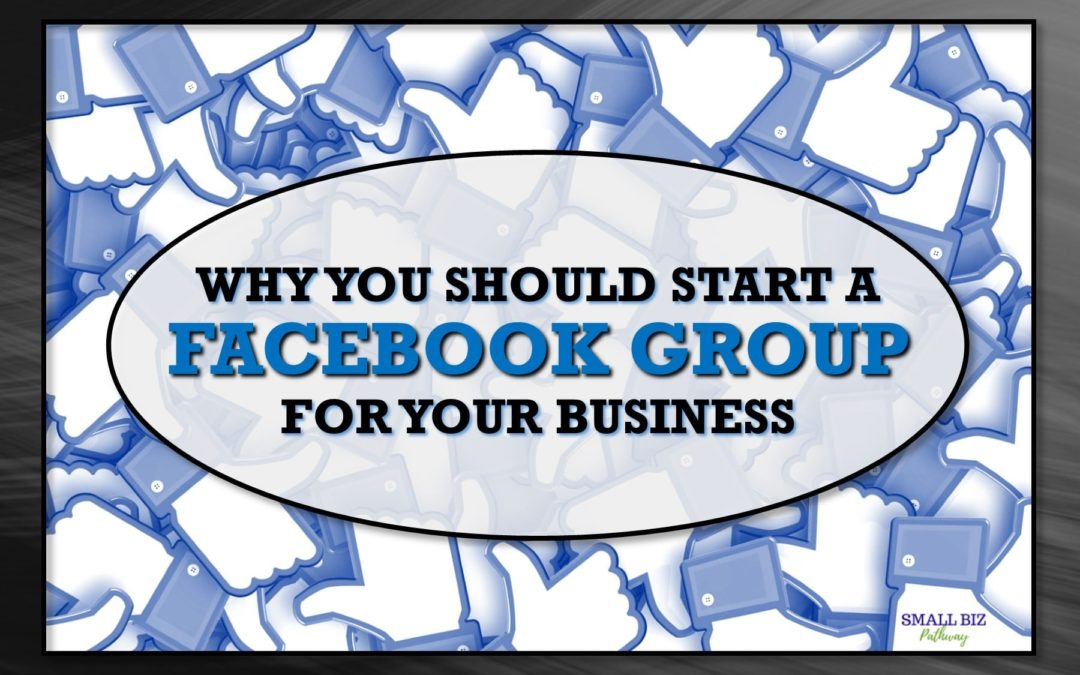 how to start a facebook group for business